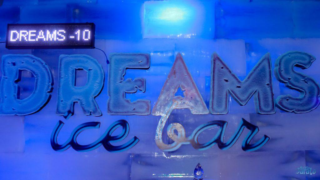 Dreams Ice Bar