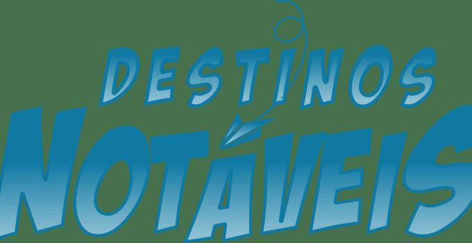 Blog Destinos Notáveis